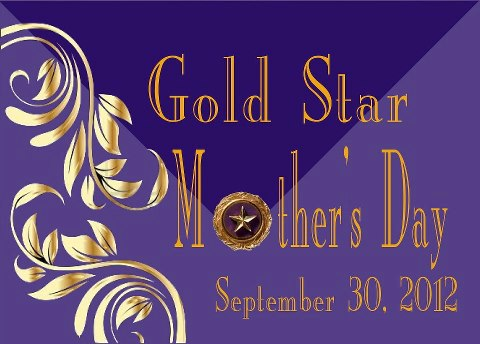Gold Star Mother Day, 2012